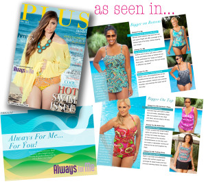 PLUS Model Magazine Executive Fashion Director and plus size fashion expert Reah Norman offers helpful plus size fashion tips for choosing the perfect Always for Me for all plus size body types in the May issue of PLUS Model Magazine.