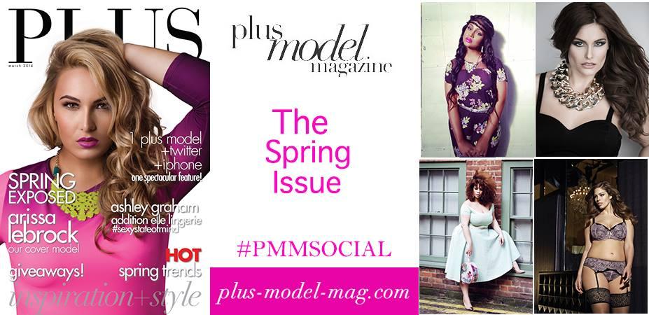 PLUS Model Magazine Spring Fashion Issue